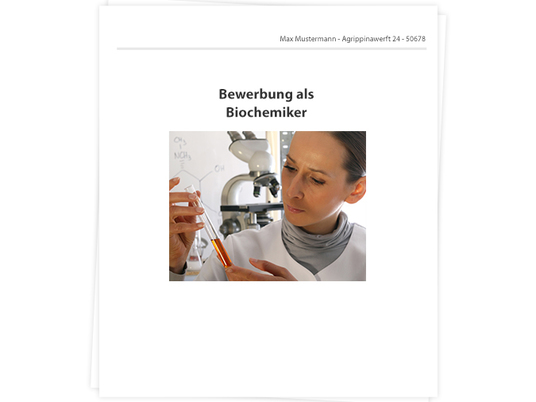 Biochemiker Bewerbung - Tipps zu Anschreiben, Lebenslauf und ...